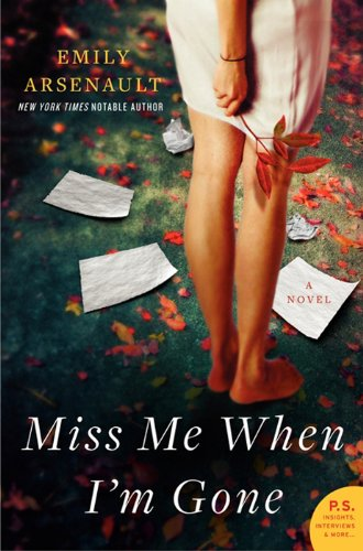 Bargain eBook Hunter: We Hunt for Free & Bargain eBooks So You Don't Have To! -- A HotZippy Website: Today's Readers for Tomorrow's Bestsellers! © -- Bargain eBook Hunter proudly presents: Miss Me When I'm Gone by Emily Arsenault!