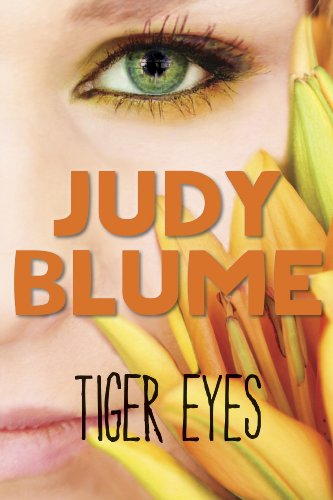 EBOOK HUNTER: WE Hunt For Books So YOU Don't Have To! -- A HotZippy Website: Today's Readers For Tomorrow's Bestsellers! © -- EBOOK HUNTER proudly presents: Tiger Eyesby Judy Blume!