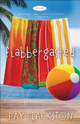 Bargain eBook Hunter: We Hunt for Free & Bargain eBooks So You Don't Have To! -- A HotZippy Website: Today's Readers for Tomorrow's Bestsellers! © -- Bargain eBook Hunter proudly presents: Flabbergasted ( Book #1): A Novel by Ray Blackston!