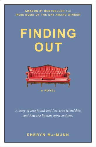 EBOOK HUNTER: WE Hunt For Books So YOU Don't Have To! -- A HotZippy Website: Today's Readers For Tomorrow's Bestsellers! © -- EBOOK HUNTER proudly presents: Finding Outby Sheryn MacMunn!