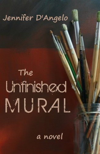 EBOOK HUNTER: WE Hunt For Books So YOU Don't Have To! -- A HotZippy Website: Today's Readers For Tomorrow's Bestsellers! © -- EBOOK HUNTER proudly presents: The Unfinished Muralby Jennifer D'Angelo!