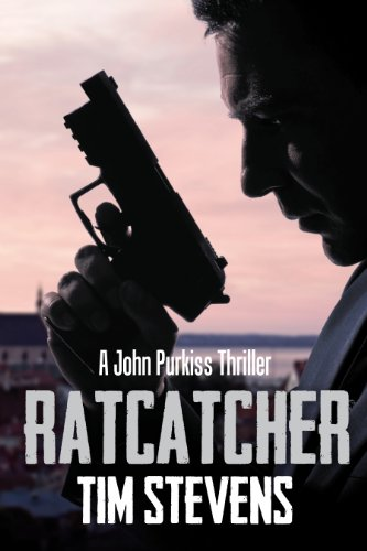 Bargain eBook Hunter: We Hunt for Free & Bargain eBooks So You Don't Have To! -- A HotZippy Website: Today's Readers for Tomorrow's Bestsellers! © -- Bargain eBook Hunter proudly presents: Ratcatcher (John Purkiss Book 1) by Tim Stevens!