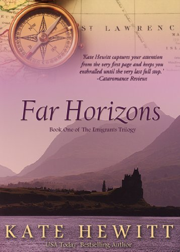 EBOOK HUNTER: WE Hunt For Books So YOU Don't Have To! -- A HotZippy Website: Today's Readers For Tomorrow's Bestsellers! © -- EBOOK HUNTER proudly presents: Far Horizons (The Emigrants Trilogy Book 1)by Kate Hewitt!