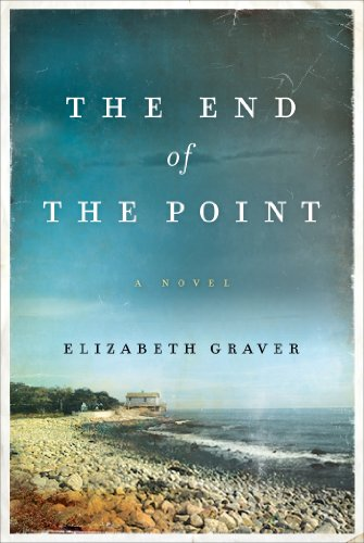 Bargain eBook Hunter: We Hunt for Free & Bargain eBooks So You Don't Have To! -- A HotZippy Website: Today's Readers for Tomorrow's Bestsellers! © -- Bargain eBook Hunter proudly presents: The End of the Point: A Novel (P.S.) by Elizabeth Graver!