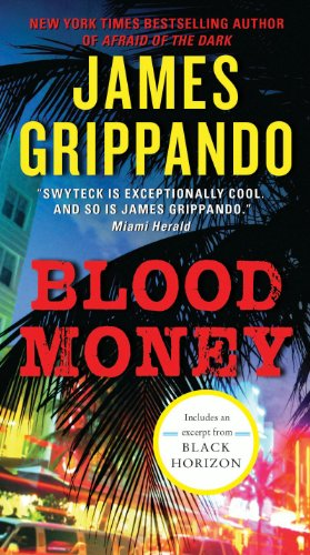 Pixelscroll: Free & Bargain eBooks, Apps, Music, Movies And more! -- A HotZippy Website: Today's Readers for Tomorrow's Bestsellers! © -- Pixelscroll proudly presents: Blood Money (Jack Swyteck Novel) by James Grippando!