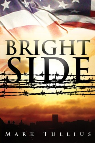 EBOOK HUNTER: WE Hunt For Books So YOU Don't Have To! -- A HotZippy Website: Today's Readers For Tomorrow's Bestsellers! © -- EBOOK HUNTER proudly presents: Brightsideby Mark Tullius!
