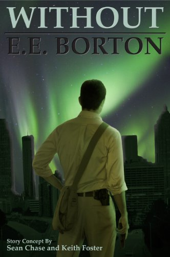 Bargain eBook Hunter: We Hunt for Free & Bargain eBooks So You Don't Have To! -- A HotZippy Website: Today's Readers for Tomorrow's Bestsellers! © -- Bargain eBook Hunter proudly presents: Without by E.E. Borton!