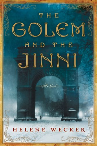 EBOOK HUNTER: WE Hunt For Books So YOU Don't Have To! -- A HotZippy Website: Today's Readers For Tomorrow's Bestsellers! © -- EBOOK HUNTER proudly presents: The Golem and the Jinni (P.S.)by Helene Wecker!