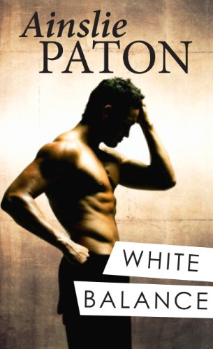 Bargain eBook Hunter: We Hunt for Free & Bargain eBooks So You Don't Have To! -- A HotZippy Website: Today's Readers for Tomorrow's Bestsellers! © -- Bargain eBook Hunter proudly presents: White Balance by Ainslie Paton!