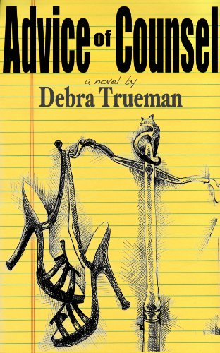 Bargain eBook Hunter: We Hunt for Free & Bargain eBooks So You Don't Have To! -- A HotZippy Website: Today's Readers for Tomorrow's Bestsellers! © -- Bargain eBook Hunter proudly presents: Advice of Counsel by Debra Trueman!