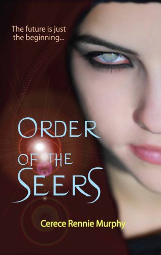 EBOOK HUNTER: WE Hunt For Books So YOU Don't Have To! -- A HotZippy Website: Today's Readers For Tomorrow's Bestsellers! © -- EBOOK HUNTER proudly presents: Order of the Seersby Cerece Rennie Murphy!