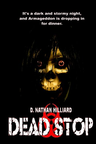 EBOOK HUNTER: WE Hunt For Books So YOU Don't Have To! -- A HotZippy Website: Today's Readers For Tomorrow's Bestsellers! © -- EBOOK HUNTER proudly presents: Dead Stopby D. Nathan Hilliard!