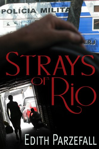 Bargain eBook Hunter: We Hunt for Free & Bargain eBooks So You Don't Have To! -- A HotZippy Website: Today's Readers for Tomorrow's Bestsellers! © -- Bargain eBook Hunter proudly presents: Strays of Rio by Edith Parzefall!