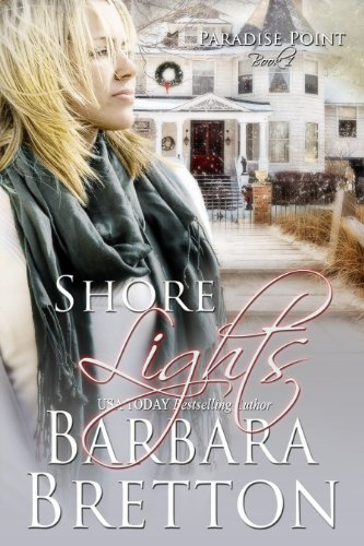 EBOOK HUNTER: WE Hunt For Books So YOU Don't Have To! -- A HotZippy Website: Today's Readers For Tomorrow's Bestsellers! © -- EBOOK HUNTER proudly presents: Shore Lights (Paradise Point NJ - Book 1)by Barbara Bretton!