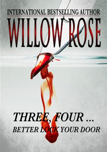 Bargain eBook Hunter: We Hunt for Free & Bargain eBooks So You Don't Have To! -- A HotZippy Website: Today's Readers for Tomorrow's Bestsellers! © -- Bargain eBook Hunter proudly presents: Three, Four ... Better lock your door. (Rebekka Franck Book 2) by Willow Rose!
