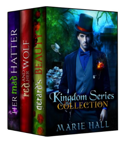 EBOOK HUNTER: WE Hunt For Books So YOU Don't Have To! -- A HotZippy Website: Today's Readers For Tomorrow's Bestsellers! © -- EBOOK HUNTER proudly presents: Kingdom Collection: Books 1-3 (Kingdom Series )by Marie Hall!