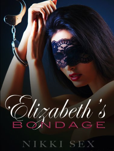 Bargain eBook Hunter: We Hunt for Free & Bargain eBooks So You Don't Have To! -- A HotZippy Website: Today's Readers for Tomorrow's Bestsellers! © -- Bargain eBook Hunter proudly presents: Elizabeth's Bondage by Nikki Sex!