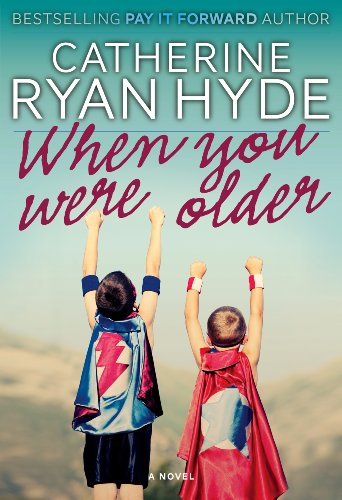 Bargain eBook Hunter: We Hunt for Free & Bargain eBooks So You Don't Have To! -- A HotZippy Website: Today's Readers for Tomorrow's Bestsellers! © -- Bargain eBook Hunter proudly presents: When You Were Older by Catherine Ryan Hyde!