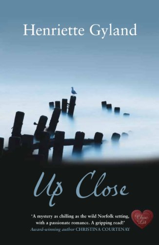 EBOOK HUNTER: WE Hunt For Books So YOU Don't Have To! -- A HotZippy Website: Today's Readers For Tomorrow's Bestsellers! © -- EBOOK HUNTER proudly presents: Up Close (Choc Lit)by Henriette Gyland!