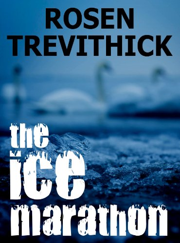 Bargain eBook Hunter: We Hunt for Free & Bargain eBooks So You Don't Have To! -- A HotZippy Website: Today's Readers for Tomorrow's Bestsellers! © -- Bargain eBook Hunter proudly presents: The Ice Marathon by Rosen Trevithick!