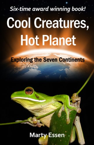 Bargain eBook Hunter: We Hunt for Free & Bargain eBooks So You Don't Have To! -- A HotZippy Website: Today's Readers for Tomorrow's Bestsellers! © -- Bargain eBook Hunter proudly presents: Cool Creatures, Hot Planet: Exploring the Seven Continents by Marty Essen!