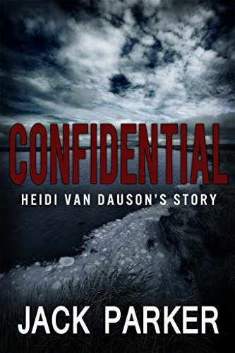 Bargain eBook Hunter: We Hunt for Free & Bargain eBooks So You Don't Have To! -- A HotZippy Website: Today's Readers for Tomorrow's Bestsellers! © -- Bargain eBook Hunter proudly presents: Confidential by Jack Parker!