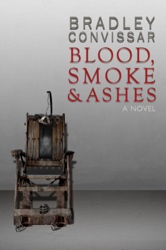 Bargain eBook Hunter: We Hunt for Free & Bargain eBooks So You Don't Have To! -- A HotZippy Website: Today's Readers for Tomorrow's Bestsellers! © -- Bargain eBook Hunter proudly presents: Blood, Smoke and Ashes by Bradley Convissar!