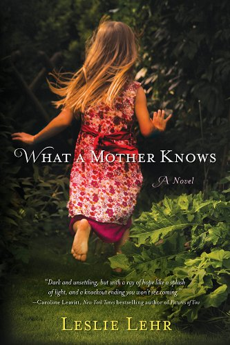 Bargain eBook Hunter: We Hunt for Free & Bargain eBooks So You Don't Have To! -- A HotZippy Website: Today's Readers for Tomorrow's Bestsellers! © -- Bargain eBook Hunter proudly presents: What a Mother Knows by Leslie Lehr!