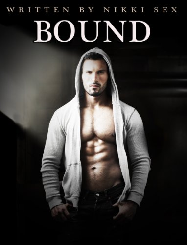 Bargain eBook Hunter: We Hunt for Free & Bargain eBooks So You Don't Have To! -- A HotZippy Website: Today's Readers for Tomorrow's Bestsellers! © -- Bargain eBook Hunter proudly presents: Bound by Nikki Sex!