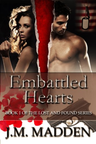 Bargain eBook Hunter: We Hunt for Free & Bargain eBooks So You Don't Have To! -- A HotZippy Website: Today's Readers for Tomorrow's Bestsellers! © -- Bargain eBook Hunter proudly presents: Embattled Hearts (Military Romantic Suspense) (Lost And Found Series) by J.M. Madden!