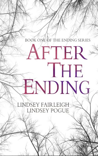 Bargain eBook Hunter: We Hunt for Free & Bargain eBooks So You Don't Have To! -- A HotZippy Website: Today's Readers for Tomorrow's Bestsellers! © -- Bargain eBook Hunter proudly presents: After The Ending (The Ending Series, #1) by Lindsey Fairleigh!