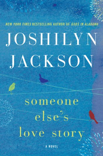 Bargain eBook Hunter: We Hunt for Free & Bargain eBooks So You Don't Have To! -- A HotZippy Website: Today's Readers for Tomorrow's Bestsellers! © -- Bargain eBook Hunter proudly presents: Someone Else's Love Story: A Novel by Joshilyn Jackson!