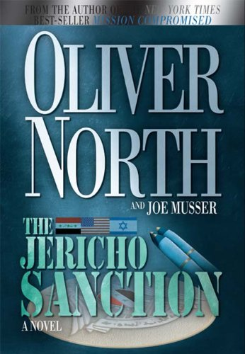 Bargain eBook Hunter: We Hunt for Free & Bargain eBooks So You Don't Have To! -- A HotZippy Website: Today's Readers for Tomorrow's Bestsellers! © -- Bargain eBook Hunter proudly presents: The Jericho Sanction: A Novel by Oliver North!