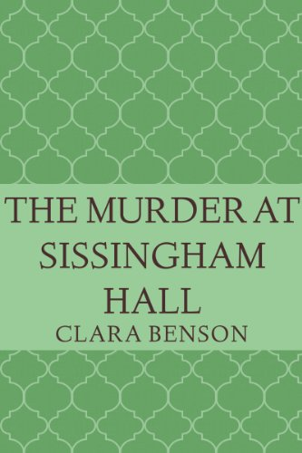 Bargain eBook Hunter: We Hunt for Free & Bargain eBooks So You Don't Have To! -- A HotZippy Website: Today's Readers for Tomorrow's Bestsellers! © -- Bargain eBook Hunter proudly presents: The Murder at Sissingham Hall (An Angela Marchmont Mystery #1) by Clara Benson!