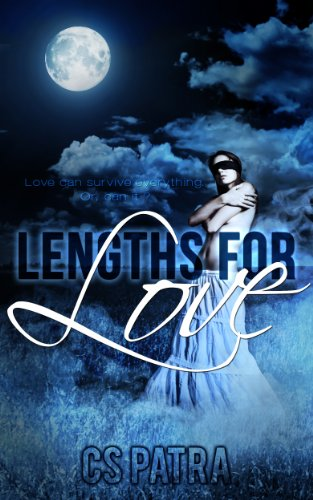 Bargain eBook Hunter: We Hunt for Free & Bargain eBooks So You Don't Have To! -- A HotZippy Website: Today's Readers for Tomorrow's Bestsellers! © -- Bargain eBook Hunter proudly presents: Lengths For Love by CS Patra!