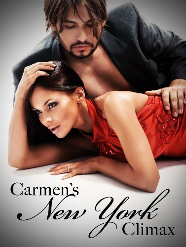 EBOOK HUNTER: WE Hunt For Books So YOU Don't Have To! -- A HotZippy Website: Today's Readers For Tomorrow's Bestsellers! © -- EBOOK HUNTER proudly presents: Carmen's New York Climaxby Nikki Sex!