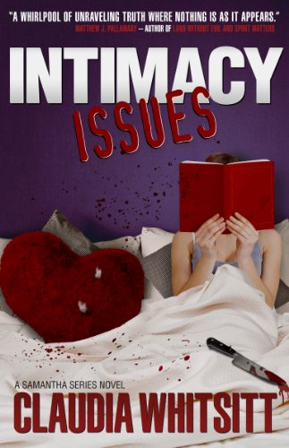Bargain eBook Hunter: We Hunt for Free & Bargain eBooks So You Don't Have To! -- A HotZippy Website: Today's Readers for Tomorrow's Bestsellers! © -- Bargain eBook Hunter proudly presents: Intimacy Issues (The Samantha Series) by Claudia Whitsitt!