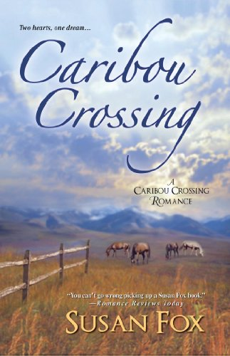 Bargain eBook Hunter: We Hunt for Free & Bargain eBooks So You Don't Have To! -- A HotZippy Website: Today's Readers for Tomorrow's Bestsellers! © -- Bargain eBook Hunter proudly presents: Caribou Crossing (A Caribou Crossing Romance) by Susan Fox!