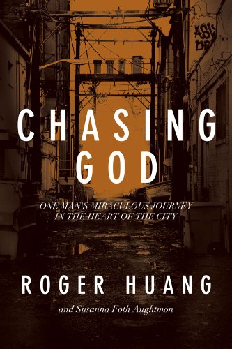 Bargain eBook Hunter: We Hunt for Free & Bargain eBooks So You Don't Have To! -- A HotZippy Website: Today's Readers for Tomorrow's Bestsellers! © -- Bargain eBook Hunter proudly presents: Chasing God: One Man's Miraculous Journey in the Heart of the City by Roger Huang!