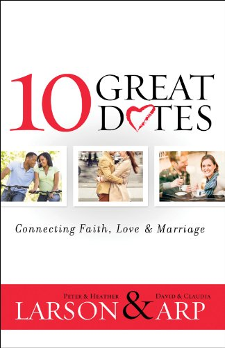 Bargain eBook Hunter: We Hunt for Free & Bargain eBooks So You Don't Have To! -- A HotZippy Website: Today's Readers for Tomorrow's Bestsellers! © -- Bargain eBook Hunter proudly presents: 10 Great Dates: Connecting Faith, Love & Marriage by Peter Larson!