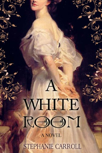 Bargain eBook Hunter: We Hunt for Free & Bargain eBooks So You Don't Have To! -- A HotZippy Website: Today's Readers for Tomorrow's Bestsellers! © -- Bargain eBook Hunter proudly presents: A White Room - A Novel of Victorian Hysteria & Underground Nursing (Historical Women's Fiction) by Stephanie Carroll!