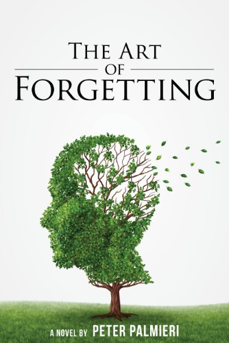 Bargain eBook Hunter: We Hunt for Free & Bargain eBooks So You Don't Have To! -- A HotZippy Website: Today's Readers for Tomorrow's Bestsellers! © -- Bargain eBook Hunter proudly presents: The Art of Forgetting by Peter Palmieri!
