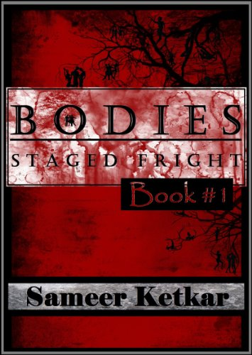 Bargain eBook Hunter: We Hunt for Free & Bargain eBooks So You Don't Have To! -- A HotZippy Website: Today's Readers for Tomorrow's Bestsellers! © -- Bargain eBook Hunter proudly presents: BODIES:  Book #1:  Staged Fright - A Mystery-Suspense Thriller by Sameer Ketkar!