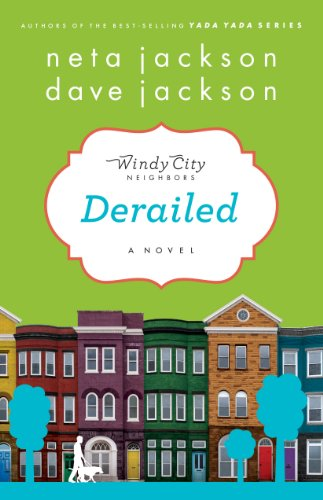 Bargain eBook Hunter: We Hunt for Free & Bargain eBooks So You Don't Have To! -- A HotZippy Website: Today's Readers for Tomorrow's Bestsellers! © -- Bargain eBook Hunter proudly presents: Derailed: A Novel (Windy City Neighbors) by Jackson Neta!