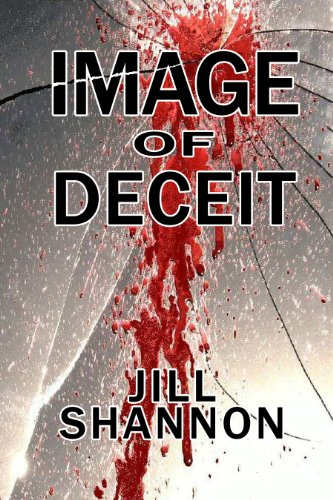 Bargain eBook Hunter: We Hunt for Free & Bargain eBooks So You Don't Have To! -- A HotZippy Website: Today's Readers for Tomorrow's Bestsellers! © -- Bargain eBook Hunter proudly presents: Image Of Deceit by Jill Shannon!
