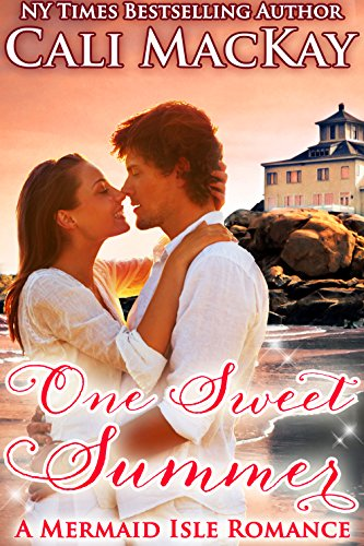 EBOOK HUNTER: WE Hunt For Books So YOU Don't Have To! -- A HotZippy Website: Today's Readers For Tomorrow's Bestsellers! © -- EBOOK HUNTER proudly presents: One Sweet Summer - A Mermaid Isle Romanceby Cali MacKay!
