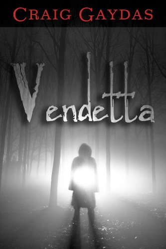 Bargain eBook Hunter: We Hunt for Free & Bargain eBooks So You Don't Have To! -- A HotZippy Website: Today's Readers for Tomorrow's Bestsellers! © -- Bargain eBook Hunter proudly presents: Vendetta by Craig Gaydas!