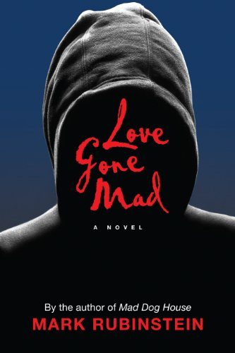 Bargain eBook Hunter: We Hunt for Free & Bargain eBooks So You Don't Have To! -- A HotZippy Website: Today's Readers for Tomorrow's Bestsellers! © -- Bargain eBook Hunter proudly presents: Love Gone Mad by Mark Rubinstein!
