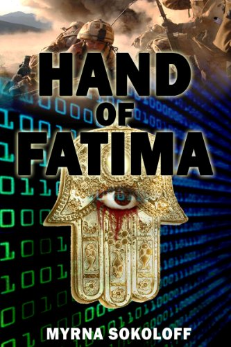 EBOOK HUNTER: WE Hunt For Books So YOU Don't Have To! -- A HotZippy Website: Today's Readers For Tomorrow's Bestsellers! © -- EBOOK HUNTER proudly presents: Hand Of Fatimaby Myrna Sokoloff!