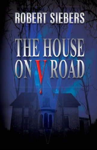 Bargain eBook Hunter: We Hunt for Free & Bargain eBooks So You Don't Have To! -- A HotZippy Website: Today's Readers for Tomorrow's Bestsellers! © -- Bargain eBook Hunter proudly presents: The House On V Road by Robert Siebers!